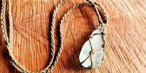 Crafturday! Macrame Sea Glass Necklace Workshop
