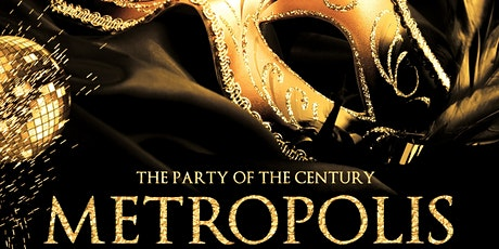 METROPOLIS - NYE 2020 MASQUERADE at The Julia Morgan Ballroom tickets