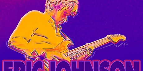ERIC JOHNSON CLASSICS : Present and Past *Canceled* tickets