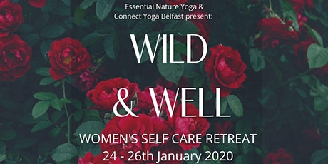 Wild and Well- Women's Self Care Retreat tickets