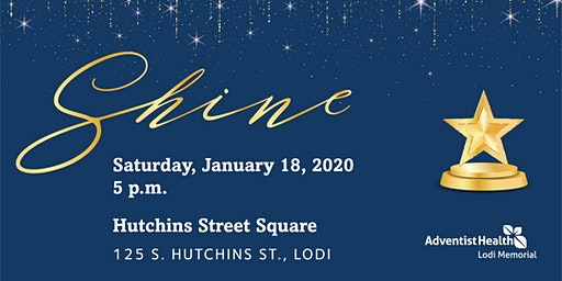 Shine - Adventist Health Lodi Memorial Service Awards Dinner