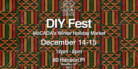 DIY Fest: MoCADA's Holiday Winter Market tickets