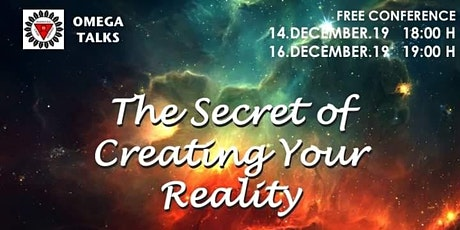 THE SECRET OF CREATING YOUR REALITY tickets
