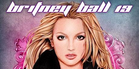 Britney Ball 19 tickets