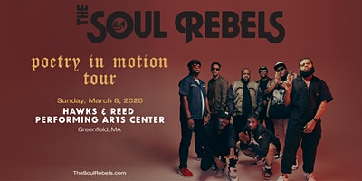 The Soul Rebels - Poetry In Motion Tour
