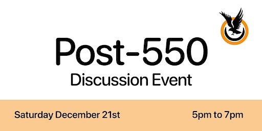 Post-550 Discussion Event