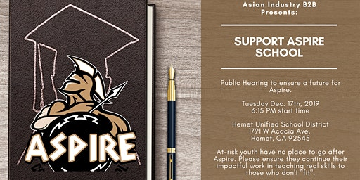 """AIB2B Presents """"Save At-Risk Youth's Aspire School in Hemet"""""""