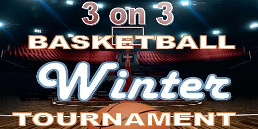 Southern Maryland 3-on-3 Basketball Winter Tournament