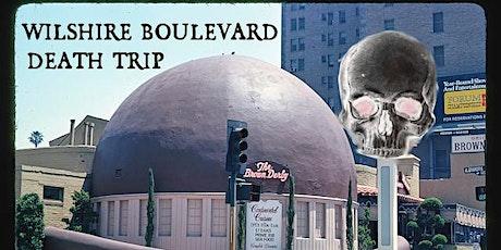 Esotouric's Wilshire Boulevard Death Trip true crime tour tickets