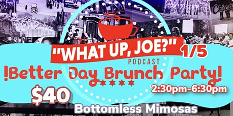 Better Day Brunch Party tickets