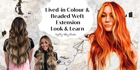 Lived-in Colour & Beaded Weft Extension Look & Learn tickets