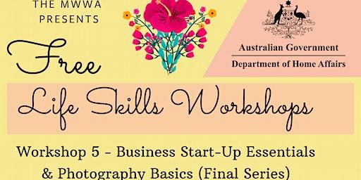 Life Skills Workshop by MWWA - Series 5 (Final Workshop)