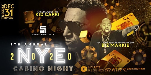 9TH ANNUAL NYE CASINO NIGHT - KID CAPRI & BIZ MARKIE