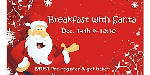 SOLD OUT Breakfast with Santa at Moose