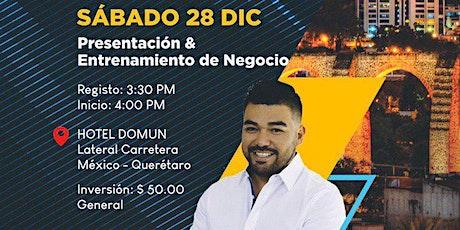 PRESENTACIÓN Y ENTRENAMIENTO DE NEGOCIO- QUERETARO CON CESAR MUÑOZ entradas