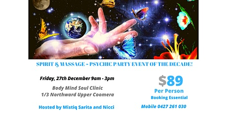 SPIRIT & MASSAGE - Psychic Party Event of the Decade! tickets