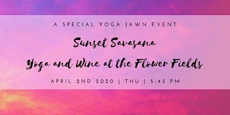 Sunset Savasana: Yoga and Wine at the Carlsbad Flower Fields tickets