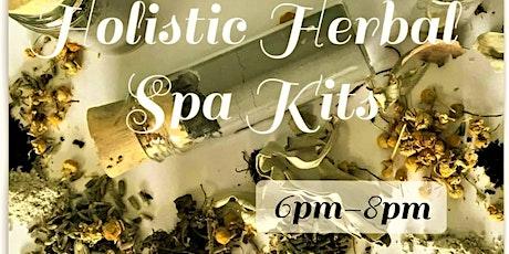 Holistic Herbal Spa Kit Workshop tickets