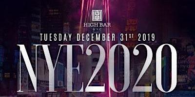 NYE 2020 AT HIGH BAR - TUESDAY, DECEMBER 31st
