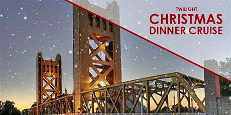 Twilight Christmas Dinner Cruise - River City Queen - Sacramento tickets
