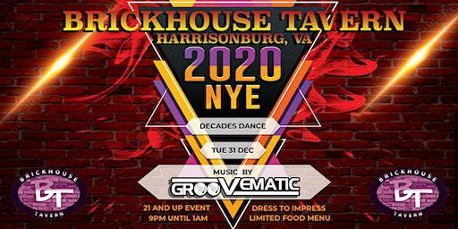Brickhouse Tavern 2020 NYE Decades Dance Party With Groovematic