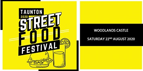 Taunton Street Food Festival 2020 tickets
