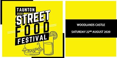 Taunton Street Food Festival 2020 tickets