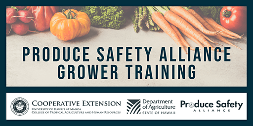 Produce Safety Alliance Grower Training [Hilo]