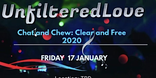 UnfilteredLove Chat and Chew: 2020 Vision