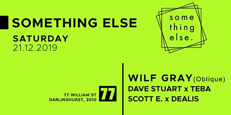Something Xmas with Wilf Gray and Something Else x Deep Repeat tickets