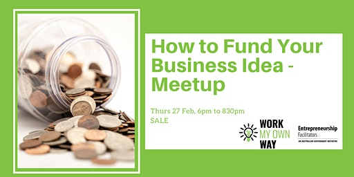 Funding Your Business Idea Meetup