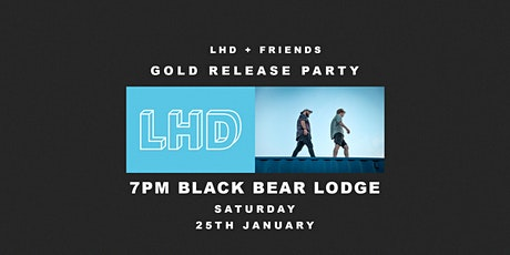 LHD - Gold Release Party tickets