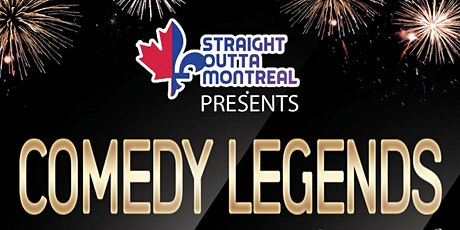 Montreal Show ( Stand Up Comedy ) Comedy Legends  billets