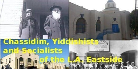 Chassidim, Yiddishists and Socialists of the L.A. Eastside (THE BIG JEWISH HIKE) tickets