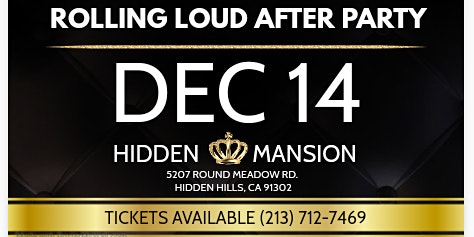 Hidden Mansion Rolling Loud After Party