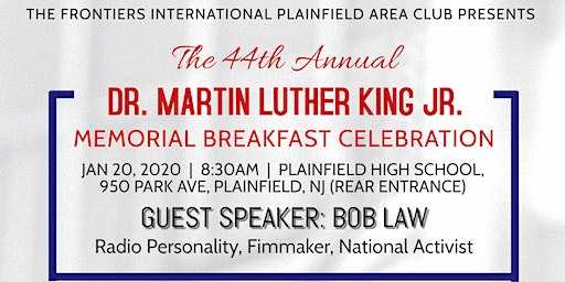 44TH ANNUAL DR MARTIN LUTHER KING JR MEMORIAL BREAKFAST CELEBRATION