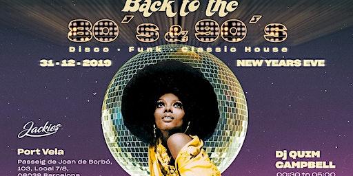 Jackies Back to 80' & 90' NYE - Disco, Funk & Classic House