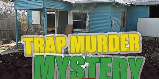 TRAP MURDER MYSTERY DINNER - DALLAS