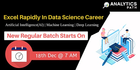 Register For Data Science New Regular Batch By Experts From IIT & IIM tickets