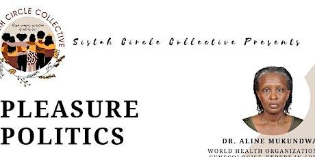 Pleasure Politics tickets