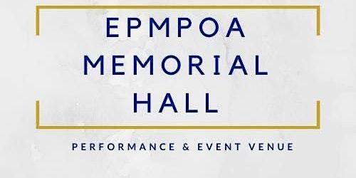EPMPOA Memorial Hall Open House