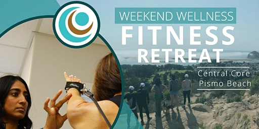 Central Core: Weekend Wellness Retreat (Reservation Pass)