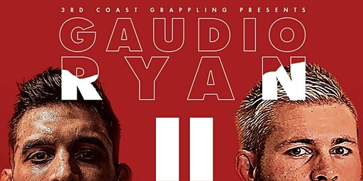 THIRD COAST GRAPPLING PRESENTS: 3CGIV RYAN vs GAUDIO