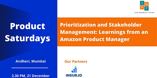 Prioritization and Stakeholder Management: Learnings from an Amazon PM