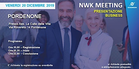 Copia di MEETING PRESENTAZIONE BUSINESS - NEWORKOM COMMUNITY - PORDENONE biglietti