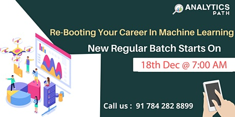 Time To Register For Machine Learning Training New Regular Batch tickets