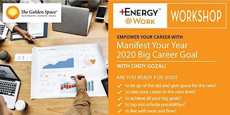 Manifest Your Big Career Goals tickets