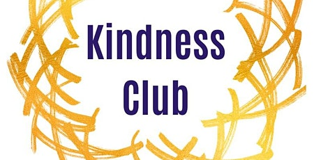 Kindness Club tickets