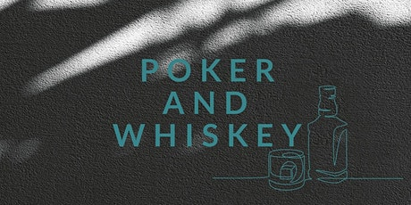 POKER AND WHISKY NIGHT tickets