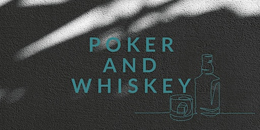 POKER AND WHISKY NIGHT